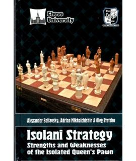 Isolani Strategy - A. Beliavsky, Mikhalchishin & Stetsko