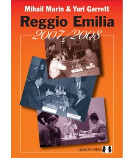Reggio Emilia 2007/2008 - by Mihail Marin & Yuri Garrett