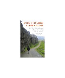 Bobby Fischer Comes Home - Helgi Olafsson