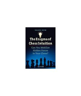 The Enigma of Chess Intuition - Valeri Beim