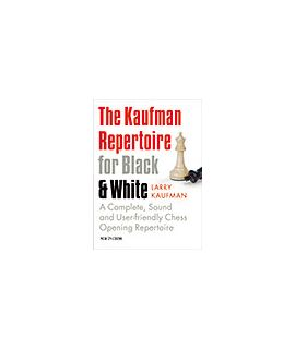 The Kaufman Repertoire for Black and White - Larry Kaufman