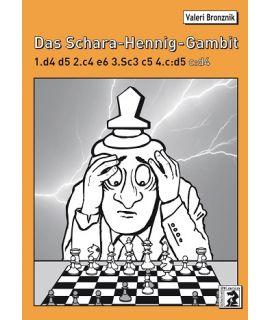Das Schara-Hennig-Gambit - Valeri Bronznik