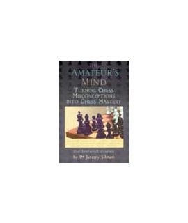 The Amateur's Mind - Jeremy Silman
