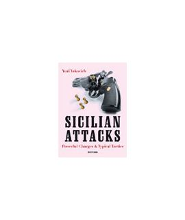 Sicilian Attacks - Yury Yakovich