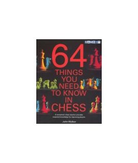 64 Things You Need to Know in Chess - Walker