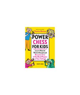 Power Chess for Kids - Charles Hertan