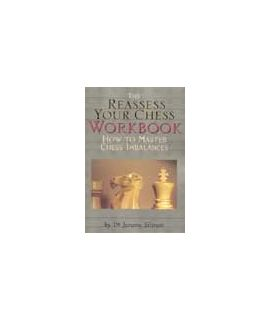 The Reassess Your Chess: Workbook - Jeremy Silman