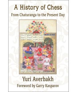A History of Chess - Yuri Averbakh