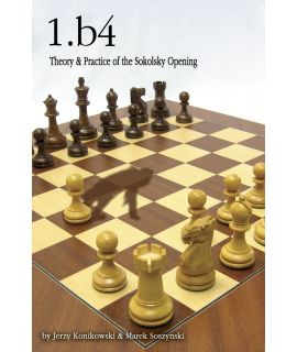 1.b4: Theory & Practice of the Sokolsky Opening - Konikowski, Soszynski