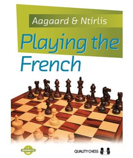 Playing the French (hardcover) - Jacob Aagaard and Nikolaos Ntirlis