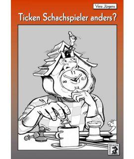 Ticken Schachspieler anders? - Vera Jürgens