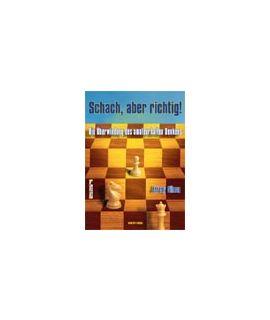 Schach, aber richtig! - Jeremy Silman