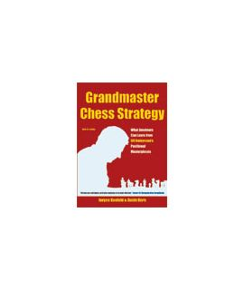 Grandmaster Chess Strategy - Jürgen Kaufeld, Guido Kern