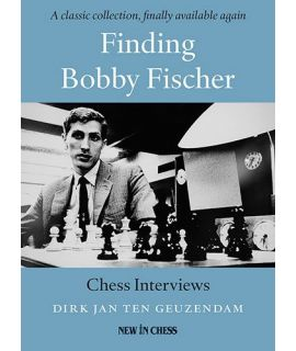 Finding Bobby Fischer - Chess Interviews - Dirk Jan Ten Geuzendam