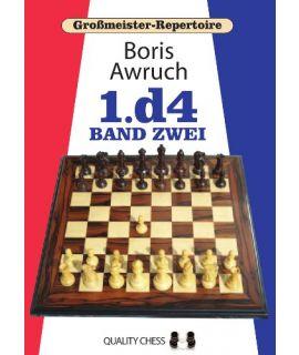 Grossmeister Repertoire 2 - 1.d4 Band Zwei by Boris Awruch