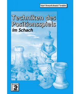 Techniken des Positionsspiels - Bronznik/Terekhin