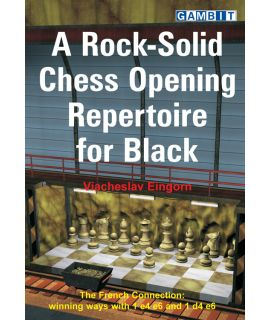 A Rock-Solid Chess Opening Repertoire for Black - Eingorn