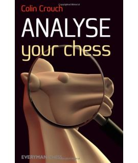 Analyse Your Chess by Crouch,  Colin