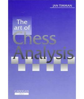 Art of Chess Analysis by Timman,Jan