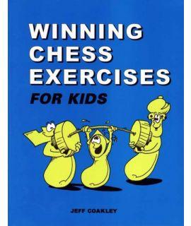 Winning Chess Exercises for Kids - Jeff Coakley