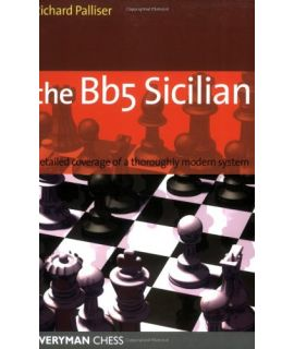Bb5 Sicilian by Palliser, Richard