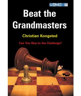 Beat the Grandmasters - Kongsted