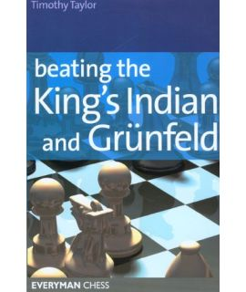 Beating the King's Indian and Grunfeld by Taylor, Tim