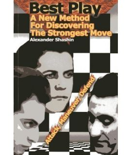 Best Play: A New Method to Find the Strongest Move - Alexander Shashin (hardcover)