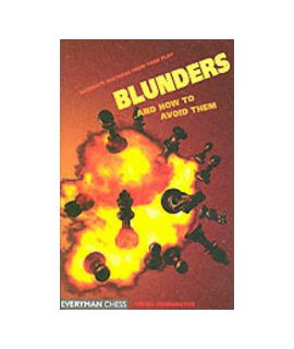 Blunders and How to Avoid Them by Dunnington, Angus
