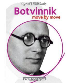 Botvinnik: Move by Move by Lakdawala, Cyrus