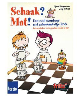 Schaak? Mat! - een cool avontuur met schaakma(a)tje Fritz