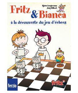 Fritz & Bianca à la découverte du jeu d'échecs