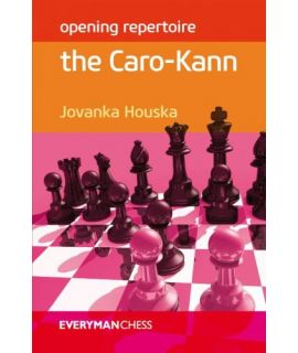 Opening Repertoire: The Caro-Kann - Jovanka Houska
