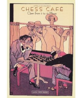 Chess Cafe: Open from 2 to 10 moves - Attila Schneider