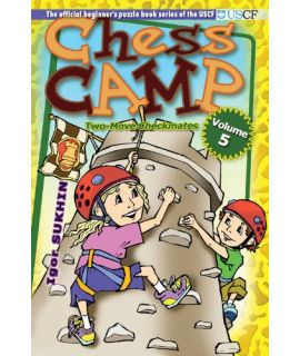 Chess Camp Vol 5: Two-Move Checkmates - Igor Sukhin