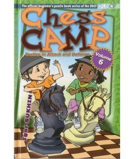 Chess Camp Vol 6: Tactics Attack & Defense - Igor Sukhin