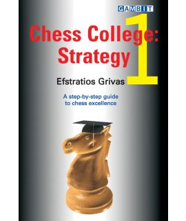 Chess College 1: Strategy - Grivas