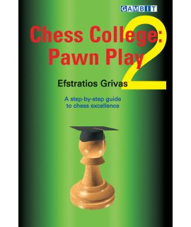 Chess College 2: Pawn Play - Grivas