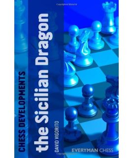 Chess Developments: The Sicilian Dragon by Vigorito, David