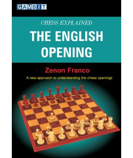 Chess Explained: the English Opening - Franco