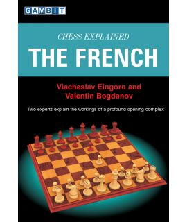 Chess Explained: the French - Eingorn & Bogdanov