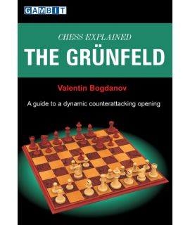Chess Explained: The Grünfeld - Bogdanov