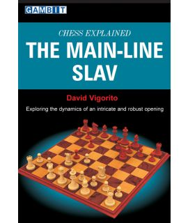 Chess Explained: the Main-Line Slav - Vigorito