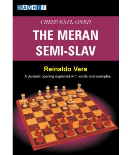 Chess Explained: the Meran Semi-Slav - Vera