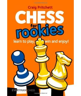 Chess for Rookies by Pritchett, Craig
