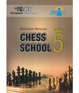 Chess School 5 - Slobodan Mirkovic