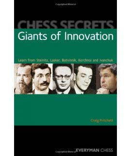 Chess Secrets: Giants of Innovation by Pritchett, Craig