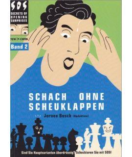 Schach ohne Scheuklappen 2 - Bosch