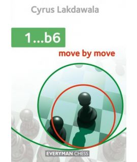 1...b6: Move by Move - Cyrus Lakdawala