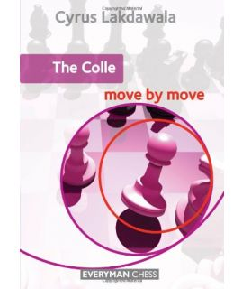 Colle: Move by Move, The by Lakdawala, Cyrus